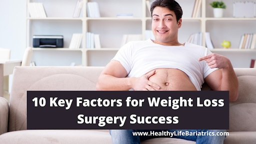 Key Factors for Weight Loss Surgery