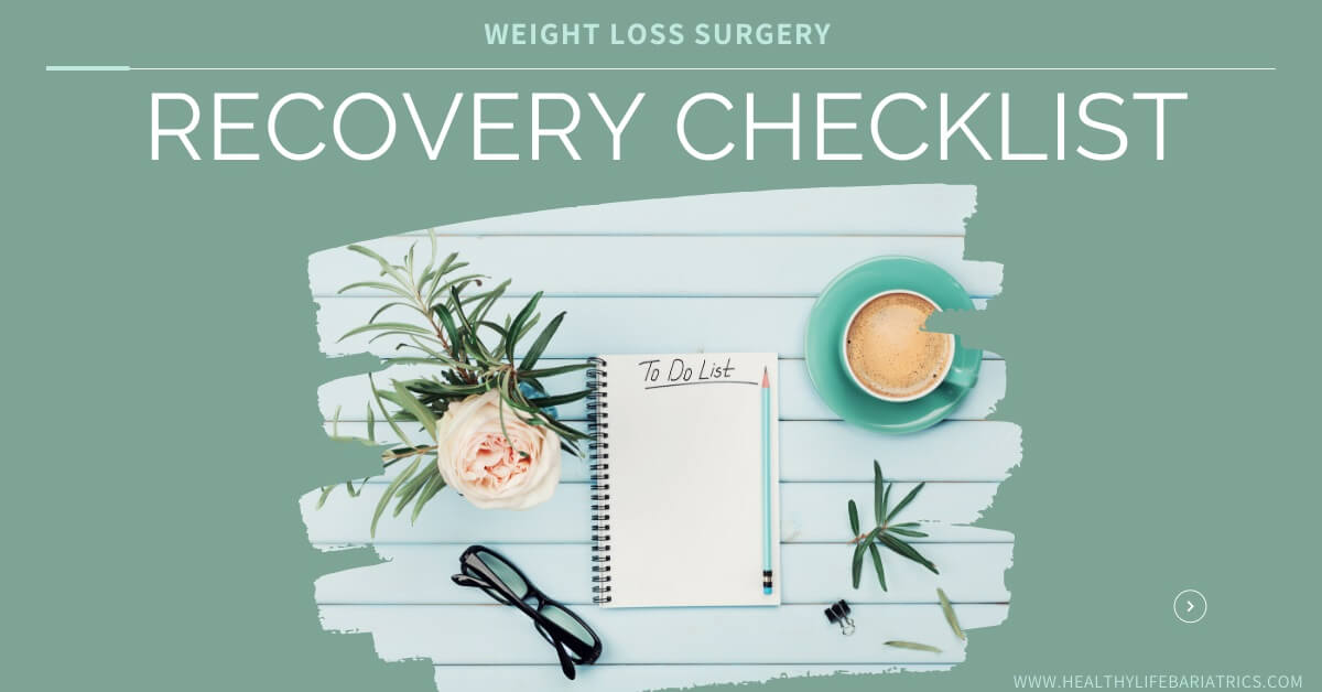 Weight Loss Surgery Recovery Checklist