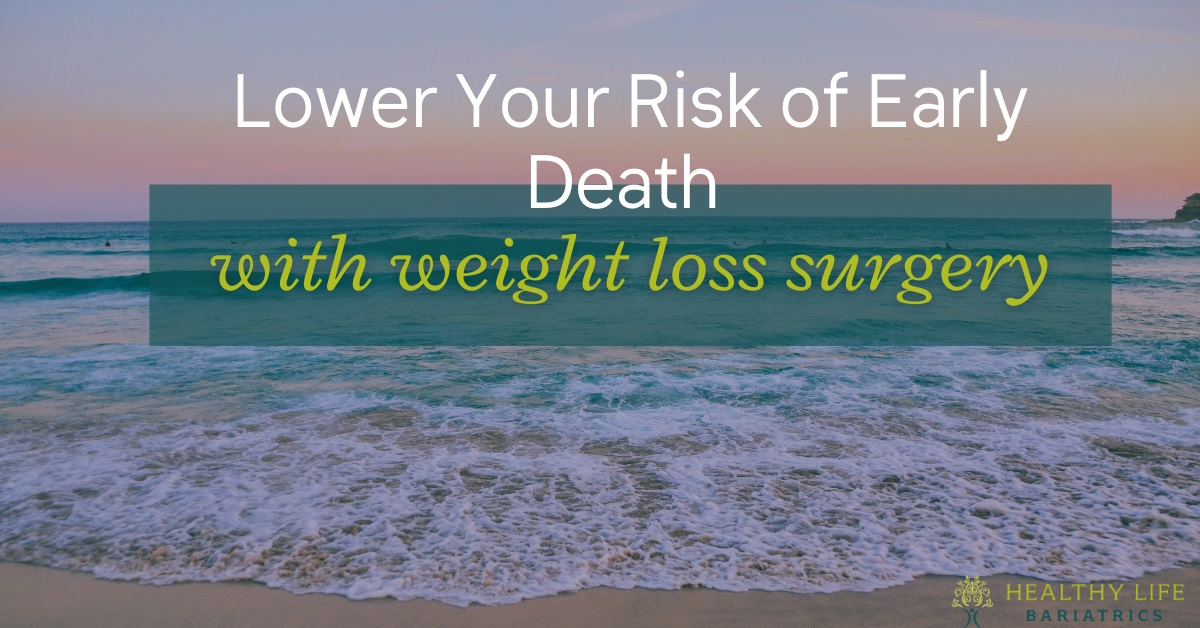 Bariatric Surgery Lower the Risk of Early Death - Obesity Care