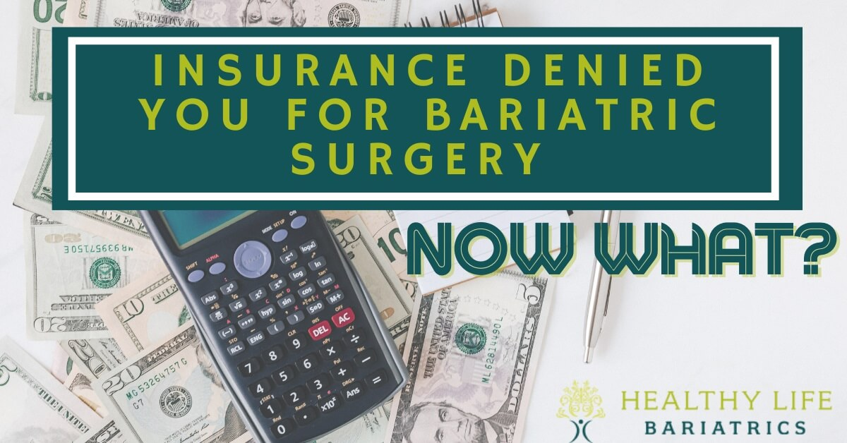 Insurance Denied Your Claim for Bariatric Surgery