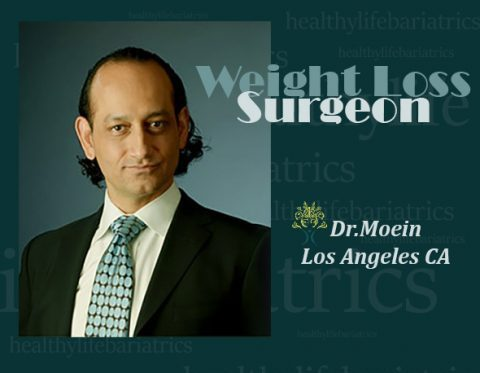 Weight Loss Surgeon Dr.Moein in Los Angeles CA