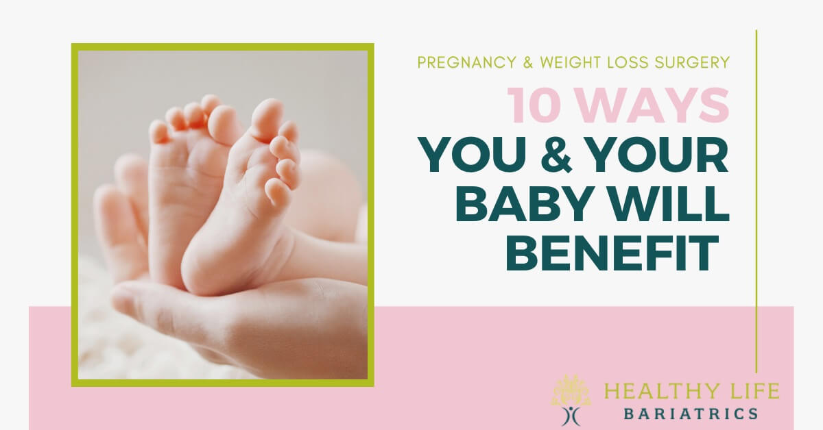 Pregnancy and Benefits of Weight Loss Surgery