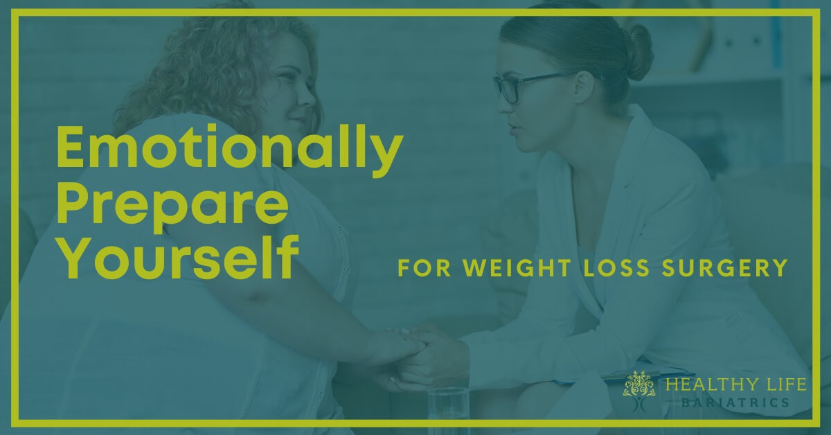 Prepare Emotionally for Weight Loss Surgery