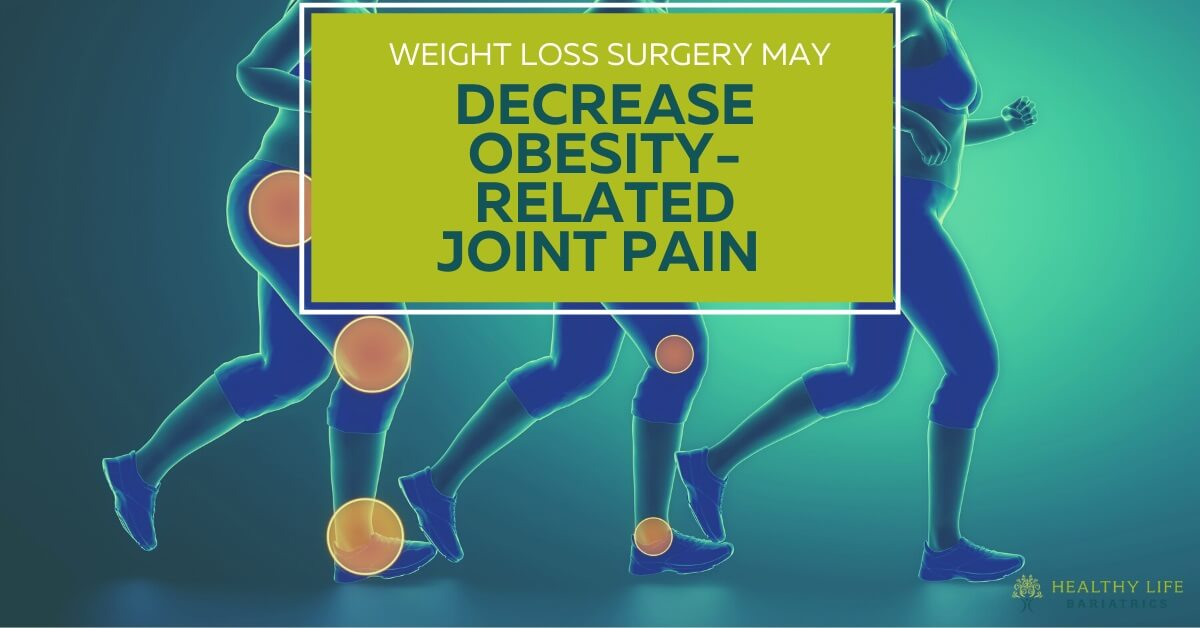 Joint Pain and Knee Pain Decreased by Weight Loss Surgery