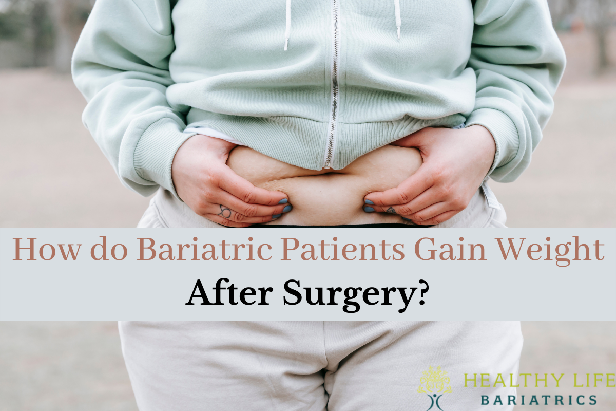 Bariatric Patients Gain Weight- Los Angeles CA