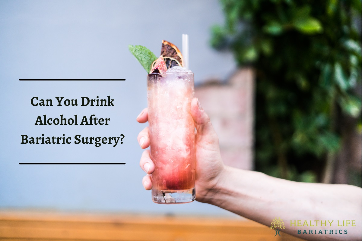 Can You Drink Alcohol After Bariatric Surgery- CA